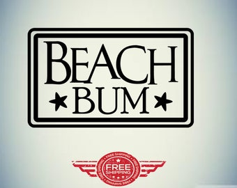BEACH BUM DECAL! /summer /yeti cup sand/ocean life glass/smartphone/laptops  skateboards