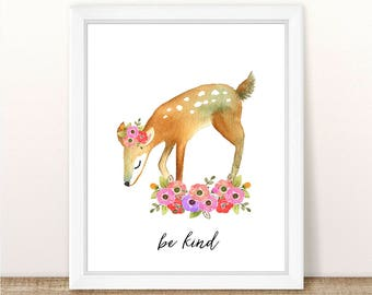 PRINTABLE Girl Deer Nursery Art Print, Deer Art Print Girl, Floral Deer Nursery, Woodland Girl Nursery, Girl Pink Deer Wall Art, Be Kind Art