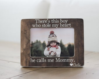 There's This Boy Who Stole My Heart Calls Me Mommy Quote Picture Frame Gift for Mom