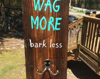 Wag More Bark Less Pallet Leash Sign