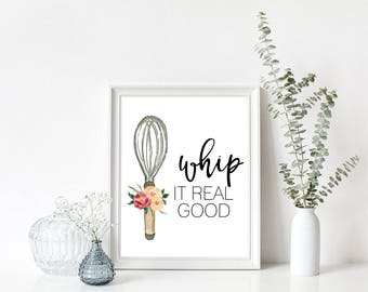Whip It Real Good Print, Floral Kitchen Print, Whisk Print, Kitchen Print, Instant Download, Wooden Utensils Print, Printable Art