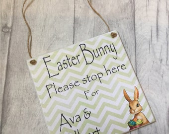 Personalised Easter Bunny please stop here plaque