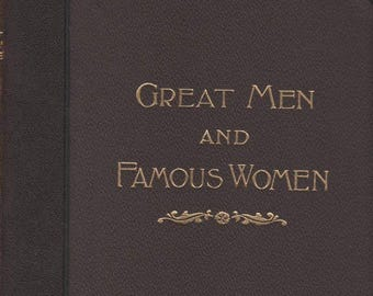 Great Men And Famous Women Books 1894 Books Vol.VII and Vol.VIlI Artists and Authors