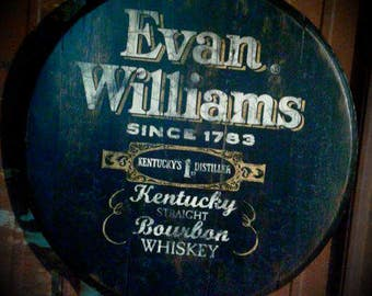 Evan Williams hand painted bourbon whiskey barrel top sign