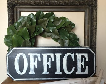 OFFICE Sign, Wood Sign, Distressed, Vintage Inspired