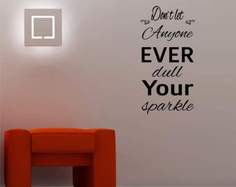 Don't let anyone / Wall Art Decal Stickers Quality NEW