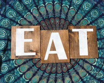 """Wood sign - """"EAT"""" - 3 signs"""