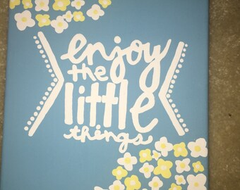 Hand-Painted Enjoy The Little Things Canvas