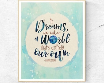 Harry Potter Dumbledore In Dreams Quote, Wall Art Print, Nursery Decor, Printable Digital Download, Large Poster