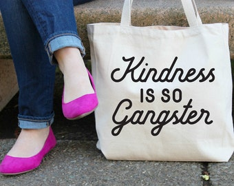 Kindness is so Gangster Jumbo Canvas Tote