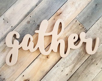 """26"""" Unfinished Gather Cutout Typography Sign MM-0016"""