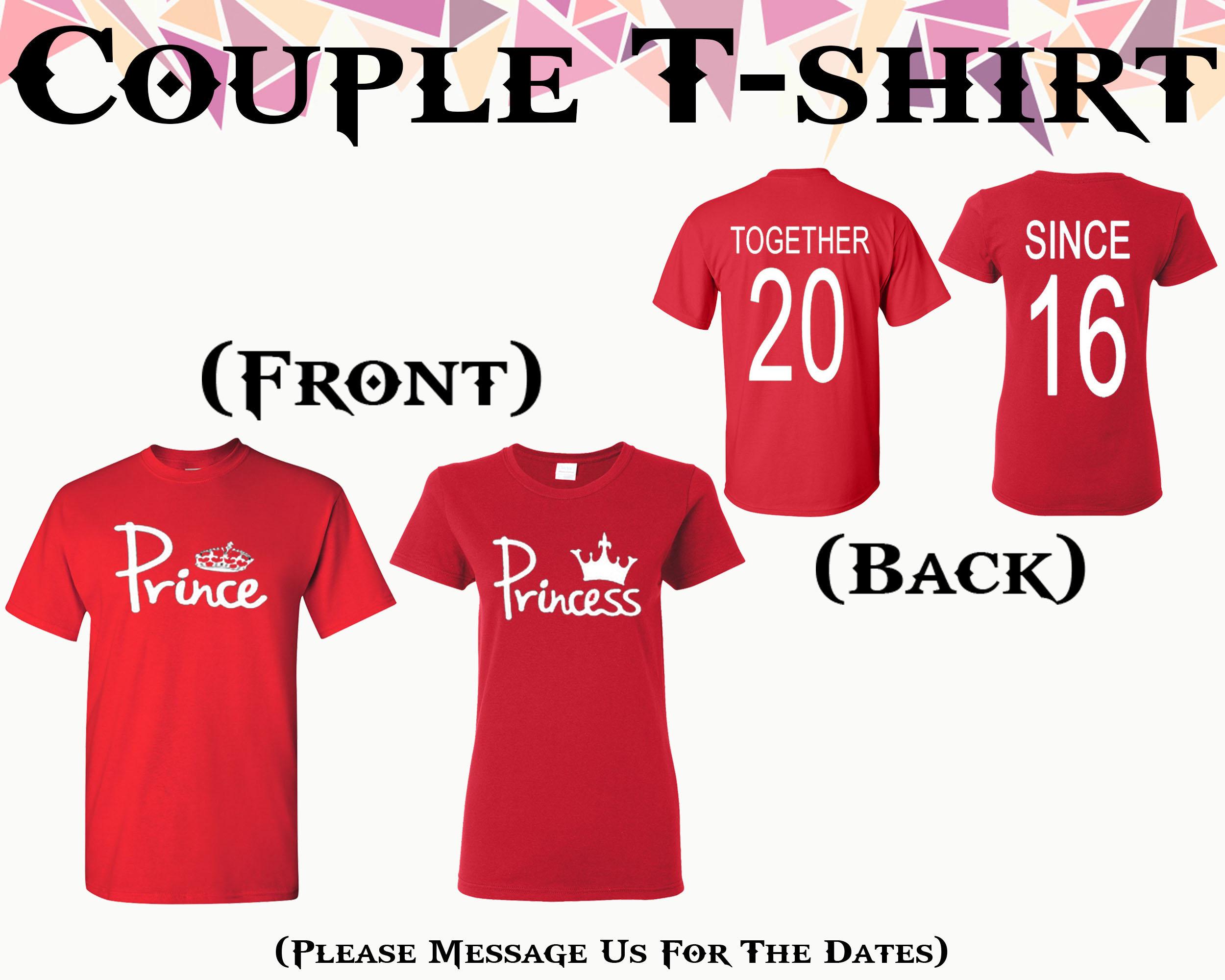 Prince Princess T Shirt Together Since On Back T Shirt Front Back
