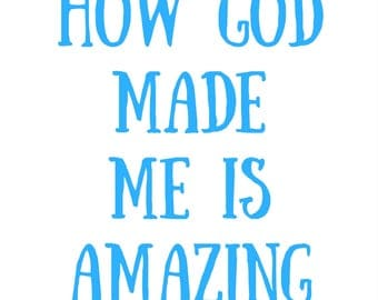 How God Made Me is Amazing Poster