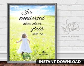 It's Wonderful What Clever Girls Can Do - PETER PAN ART, Peter Pan Quote, Baby Shower Gift, Nursery Decor, Gift for Girl, Instant Download