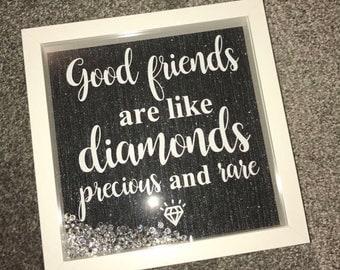 Good Friends Are Like Diamonds Glitter Frame