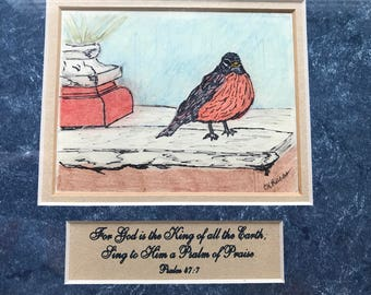 Robin and Psalm 47:7