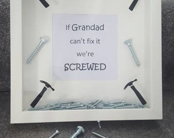 If grandad can't fix it we're screwed box frame dad,grandfather, father, uncle, step dad, Birthday, gift,