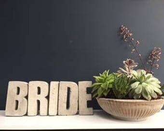 Concrete BRIDE (wedding centerpiece, wedding gift)