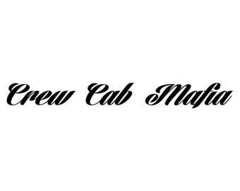 Crewcab Mafia Decal
