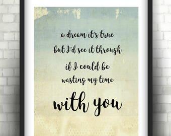 PHISH - WASTE Lyrics Quote - Download Printable Poster Art - Wedding/Love Song/Bridal