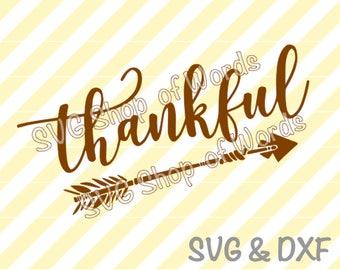 Thankful SVG - Thankful Arrow Svg - SVG File - DXF File - Read Details!