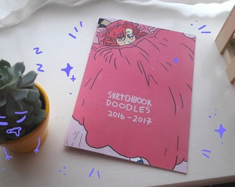 Sketchbook Doodles Volume 1 (2016-2017) Zine
