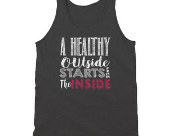 A Healthy Outside Starts From The Insinde Tanktop