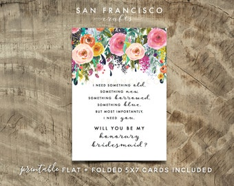Will you be my Honorary BRIDESMAID Card |  Size A7 or 5x7, Flat and Folded Card | Printable PDF, Instant Download - Ashley Collection