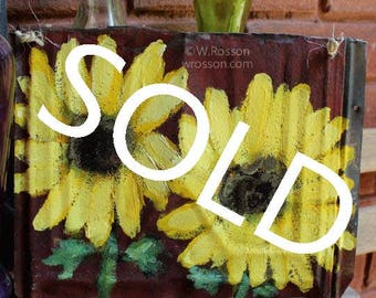 SOLD------------------- Sunflower Painting, Vintage, Rusted, Metal, Original Painting, Garden, Patio, Home Decor,  Wall Hanging, Winjimir,