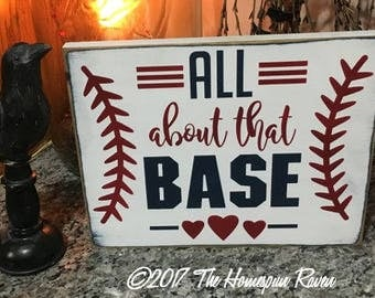 All about that base Handpainted Primitive Wood SIgn Wall hanging plaque Baseball Sports