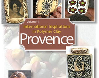 International Inspirations In Polymer Clay - Provence
