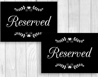 Printable 5x7 Reserved Table Signs - Black and White Wedding Chalkboard Signs with Hearts - Flat or Tent Folded - Instant Download