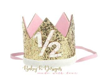 6 month Birthday Crown | HALF Birthday Girl Cake Smash | Birthday | Baby Girl First Birthday Outfit | Baby Girl Birthday Hat Gold Baby Pink