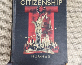 Building Citizenship by R.O. Hughs  Antique Book Civics and Economics Book