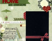 I'll Be Home For Christmas - Premade Scrapbook Page