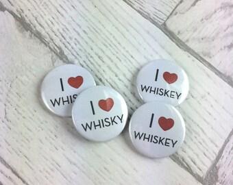 I Love Whisky Pin Badge