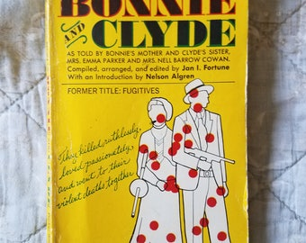 1968 Biography of Bonnie and Clyde