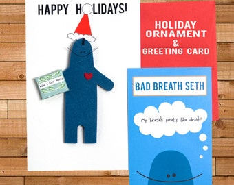 "Holiday Ornament and  Christmas Card, Bad Breath ""My Breath Smells like Death"" 5"" x 8"""