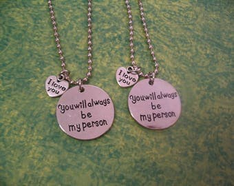 You Will Always Be My Person I love You Friends or Sisters Necklace Jewelry Gift