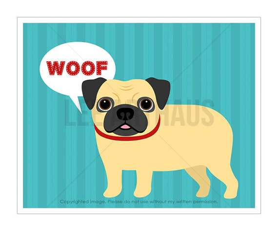 60D Dog Print - Pug Saying Woof Wall Art - Funny Dog Wall Art - Pug Wall Art - Pug Prints - Pug Print - Pug Drawing - Dog Art - Pug Poster