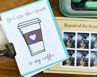 You are the Cream to my Coffee Note Card - Friendship Inspirational Card - Coffee Greeting Card