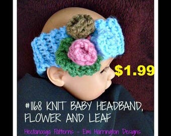 knitting PATTERN, baby headband and flower, Newborn to 12 months, quick and easy, # 1168, knitting for baby, knit headband, headband pattern