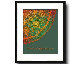 Gypsy by Stevie Nicks, Fleetwood Mac Song Lyric Art Print, Mandala, Music Gallery Wall Art Print, Green, Orange, Modern Art, Home Decor