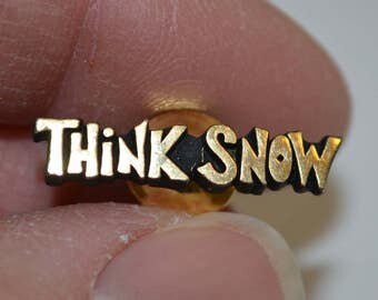 last chance Vintage THINK SNOW by Snow Jobs pin badge lapel pin pinback tie tack