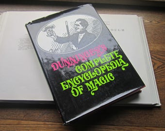 Magic Book, Vintage Book, Popular Magician Tricks, Dunninger's Complete Encyclopedia of Magic, Terrific Pages Filled with Art Magic Tricks,