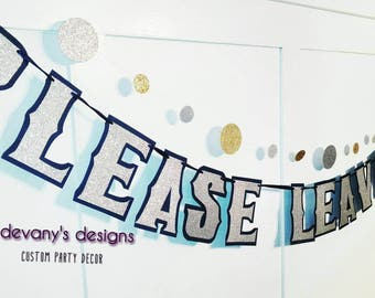 Please Leave By Ten Banner, Please Leave Banner, Custom Time Party Banner, Party Ending Time, Party Humor Funny Banner, Custom Silver Banner