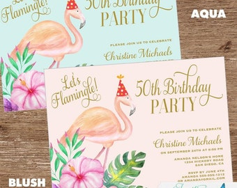 Flamingo Birthday Party | Tropical Birthday Party Invitation  | Flamingo Invitation | 16th, 21st, 30th, 40th, 50th, 60th, 70th, 80th