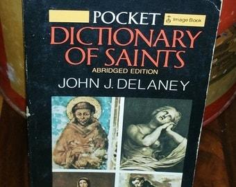 Pocket Dictionary Of Saints by John J Delaney Vintage Paperback Book