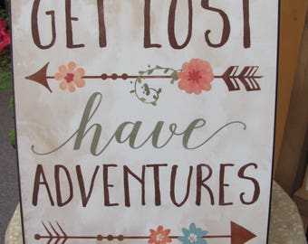 Inspirational Wall Art,Get Lost Have Adventures,Arrow,Childs Wall Art,12x16,Mollie B.