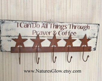 I Can Do All Things, Coffee Mug Hooks, Kitchen Coffee Sign, Religious Wall Decor, Prayer and Coffee Sign, Coffee Mug Holder, Towel Holder